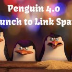 Google Penguin 4.0 Update – Now Part of Real Time Search Algorithm