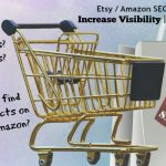 Sales Dropping in Your Etsy/Amazon Store? It's SEO You Need