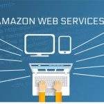 Why Amazon Web Services (AWS) Is a Must Have for Your Website & eCommerce